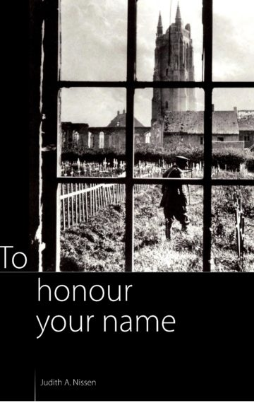 To Honour Your Name: In Memory of The Southport School Old Boys Who Lost Their Lives in the Great War