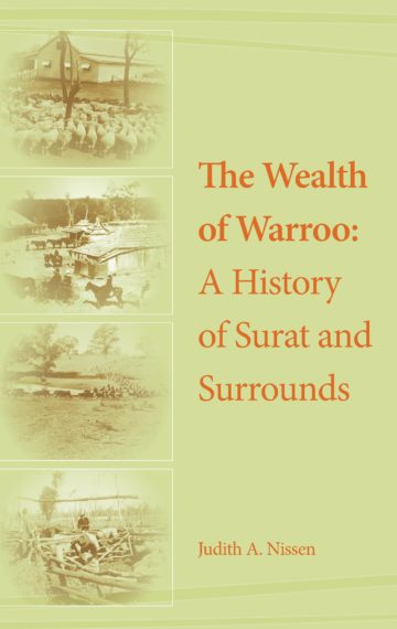 The Wealth of Warroo: A History of Surat and Surrounds